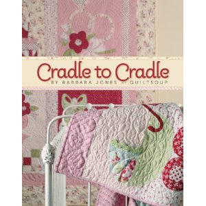 Cradle to Cradle by Barbara Jones-cradle to cradle barbara jones quiltsoup