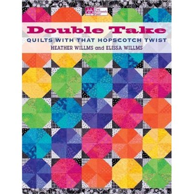 Double Take by Heather and Elissa Willms-double take quilts hopscotch twist heather elissa willms