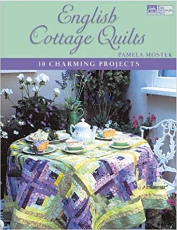 English Cottage Quilts 10 Charming Projects (That Patchwork Place)-english cottage quilts by pamela mostek
