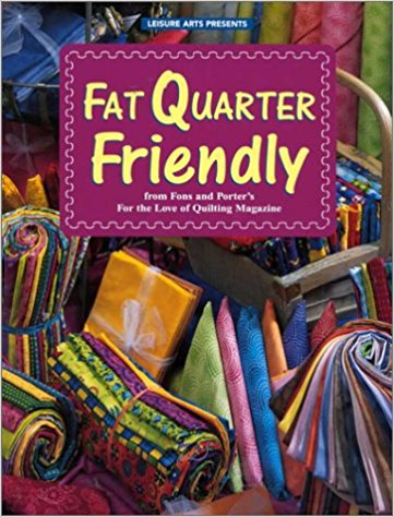 Fat Quarter Friendly (For the Love of Quilting)-