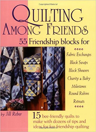 Quilting Among Friends-Quilting Among Friends by Jill Reber