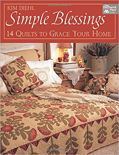Simple Blessings 14 Quilts to Grace Your Home-