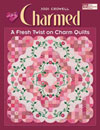 Charmed A Fresh Twist on Charm Quilts-Charmed: A Fresh Twist on Charm Quilts Paperback