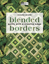 Blended Borders Quilts with a Creative Edge Paperback-Blended Borders: Quilts with a Creative Edge Paperback by Pamela Mostek